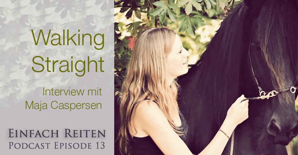 ERP 013: Geraderichten – Nicht nur fürs Pferd