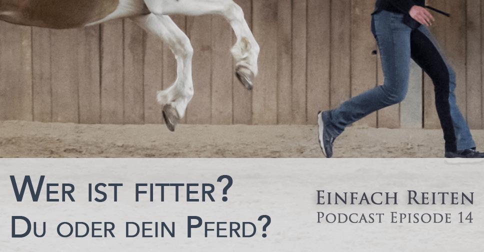 ERP 014: Pferd und Mensch – Wer trainiert eigentlich wen?