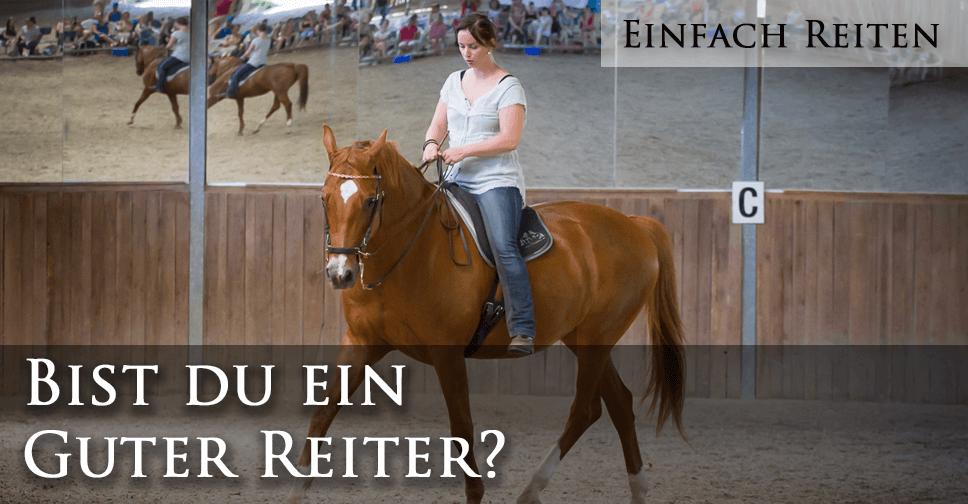 Bist du ein guter Reiter?