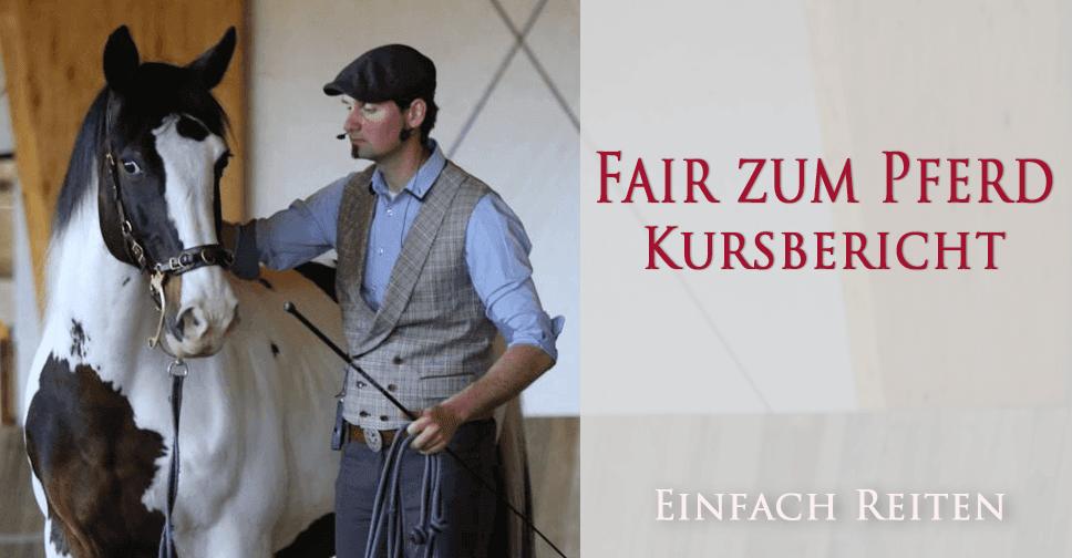 Fair zum Pferd Kursbericht