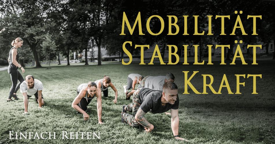 Mobilität, Stabilität und Kraft