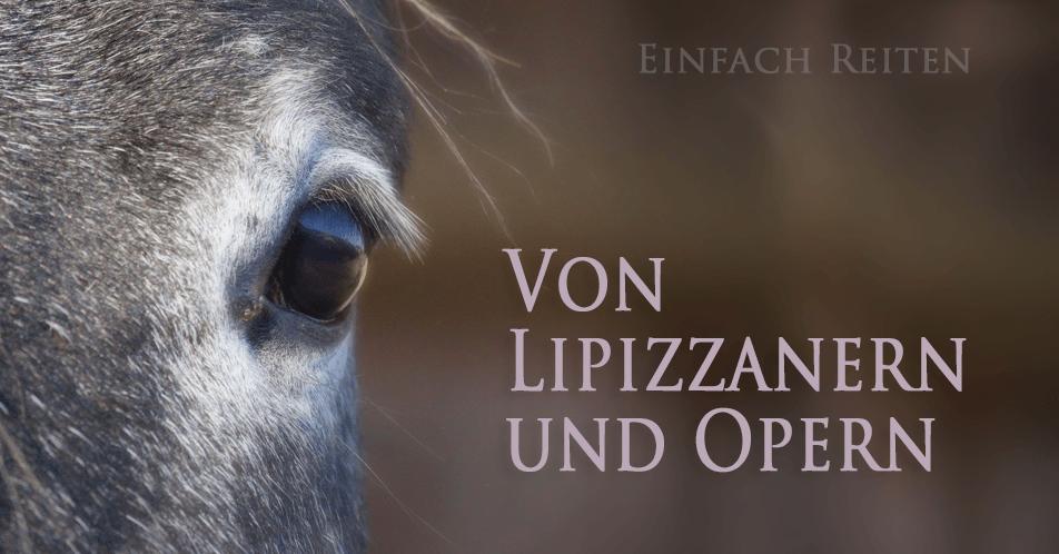 Von Opern und Lipizzanern